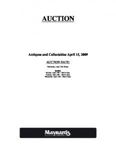 AUCTION. Antiques and Collectables April 15, 2009 AUCTION DATE: Wednesday, April 6pm