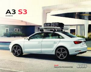 Audi A3 S3 Genuine Accessories. Powerful. Versatile. Expressive