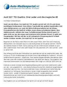 Audi SQ7 TDI Quattro: Drei Lader und die magische 48