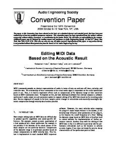 Audio Engineering Society. Convention Paper. Presented at the 127th Convention 2009 October 9 12 New York, NY, USA