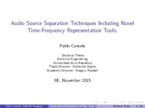 Audio Source Separation Techniques Including Novel Time-Frequency Representation Tools