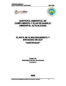 AUDITORIA AMBIENTAL DE CUMPLIMIENTO Y PLAN DE MANEJO AMBIENTAL ACTUALIZADO PLANTA DE ALMACENAMIENTO Y ENVASADO DE GLP AUSTROGAS