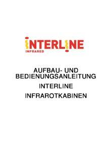 AUFBAU- UND BEDIENUNGSANLEITUNG INTERLINE INFRAROTKABINEN