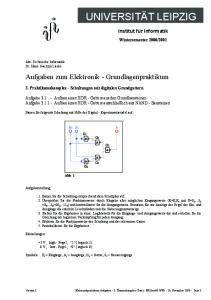 Aufgaben zum Elektronik - Grundlagenpraktikum. 3. Praktikumskomplex - Schaltungen mit digitalen Grundgattern