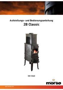Aufstellungs- und Bedienungsanleitung. 2B Classic EN