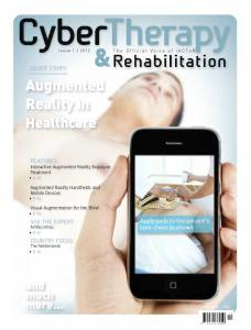 Augmented Reality in. Healthcare. and much more... COVER STORY: FEATURES: Interactive Augmented Reality Exposure Treatment p 16