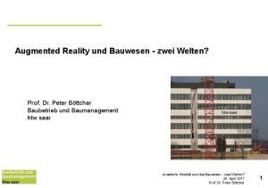 Augmented Reality und Bauwesen - zwei Welten?