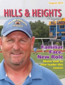 August 2012 HILLS & HEIGHTS. Magazine. Familiar Face, New Role Mules look to new leader this season