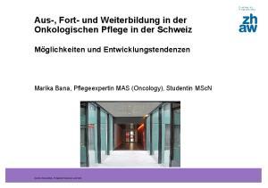 Aus-, Fort- und Weiterbildung in der Onkologischen Pflege in der Schweiz