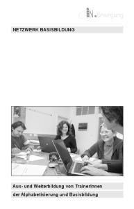 Aus- und Weiterbildung von TrainerInnen der Alphabetisierung und Basisbildung