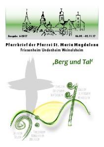 Ausgabe P f a r r b r i e f d e r P f a r r e i S t. M a r i a M a g d a l e n a Friesenheim Undenheim Weinolsheim