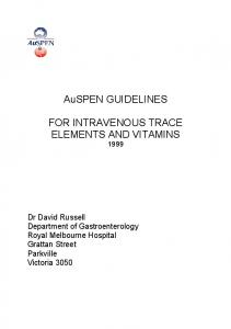 AuSPEN GUIDELINES FOR INTRAVENOUS TRACE ELEMENTS AND VITAMINS