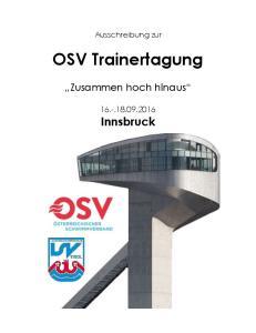 Ausschreibung zur. OSV Trainertagung. Zusammen hoch hinaus Innsbruck