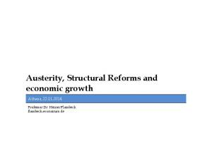 Austerity, Structural Reforms and economic growth