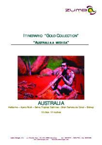 AUSTRALIA Melburne Ayers Rock Selva Tropical Daintree - Gran Barrera de Coral Sidney