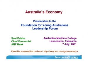 Australia s Economy. Presentation to the. Foundation for Young Australians Leadership Forum