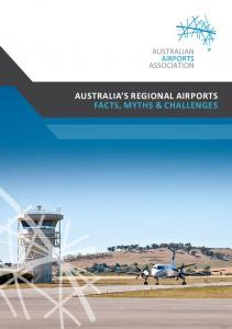 AUSTRALIA S REGIONAL AIRPORTS FACTS, MYTHS & CHALLENGES