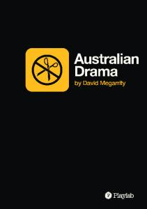 Australian Drama. by David Megarrity. A Playlab Publication