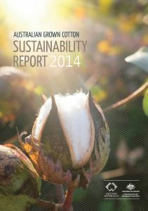 AUSTRALIAN GROWN COTTON SUSTAINABILITY REPORT