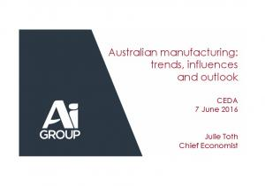 Australian manufacturing: trends, influences and outlook