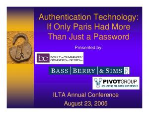 Authentication Technology: If Only Paris Had More Than Just a Password