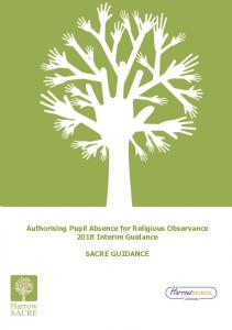 Authorising Pupil Absence for Religious Observance 2018 Interim Guidance SACRE GUIDANCE