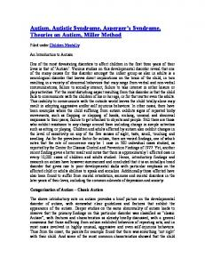 Autism, Autistic Syndrome, Asperger s Syndrome, Theories on Autism, Miller Method