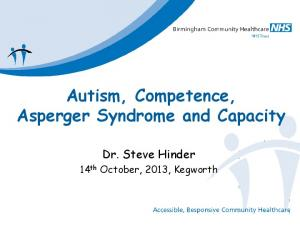 Autism, Competence, Asperger Syndrome and Capacity