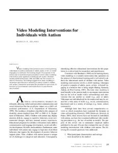 AUTISM IS A DEVELOPMENTAL DISABILITY SIGnificantly. Video Modeling Interventions for Individuals with Autism