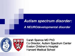 Autism spectrum disorder: A NEUROdevelopmental disorder