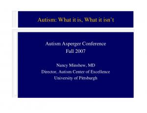 Autism: What it is, What it isn t