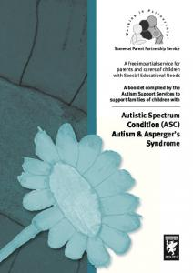 Autistic Spectrum Condition (ASC) Autism & Asperger s Syndrome