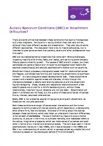 Autistic Spectrum Conditions (ASC) or Attachment Difficulties?