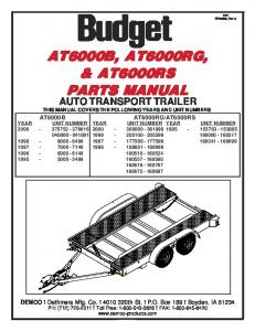 AUTO TRANSPORT TRAILER THIS MANUAL COVERS THE FOLLOWING YEARS AND UNIT NUMBERS