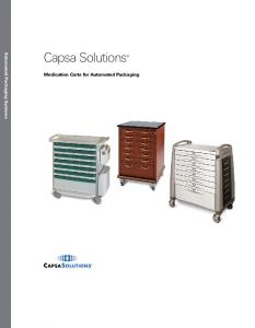 Automated Packaging Systems. Capsa Solutions. Medication Carts for Automated Packaging