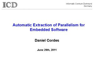 Automatic Extraction of Parallelism for Embedded Software