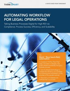 AUTOMATING WORKFLOW FOR LEGAL OPERATIONS