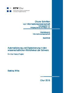 Automatisierung und Digitalisierung in den wissenschaftlichen Bibliotheken der Schweiz