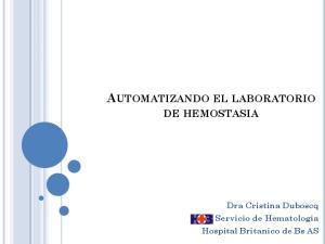 AUTOMATIZANDO EL LABORATORIO DE HEMOSTASIA