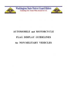 AUTOMOBILE and MOTORCYCLE FLAG DISPLAY GUIDELINES. for NON-MILITARY VEHICLES