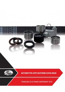 AUTOMOTIVE APPLICATIONS CATALOGUE TIMING BELTS & TIMING COMPONENT KITS
