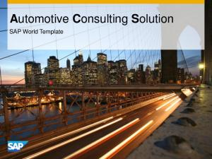 Automotive Consulting Solution. SAP World Template