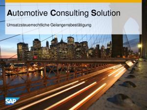 Automotive Consulting Solution. Umsatzsteuerrechtliche Gelangensbestätigung
