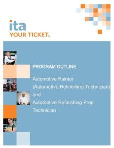 Automotive Painter (Automotive Refinishing Technician) and Automotive Refinishing Prep Technician