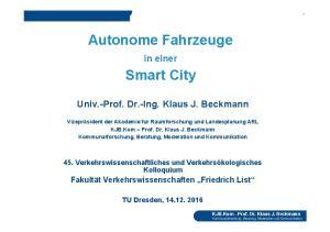 Autonome Fahrzeuge. Smart City