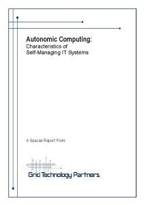Autonomic Computing: Characteristics of Self-Managing IT Systems