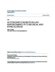 AUTONOMOUS ROBOTS IN LAW ENFORCEMENT: FUTURE LEGAL AND ETHICAL ISSUES