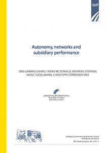 Autonomy, networks and subsidiary performance