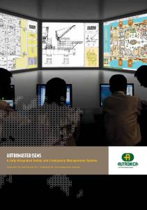 AUTROmaster isems. A fully Integrated Safety and Emergency Management System