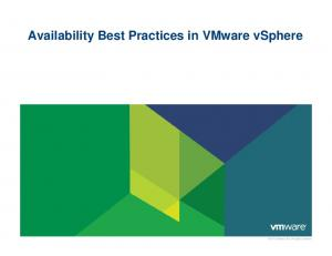 Availability Best Practices in VMware vsphere VMware Inc. All rights reserved